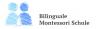 Bilinguale Montessori-Schule